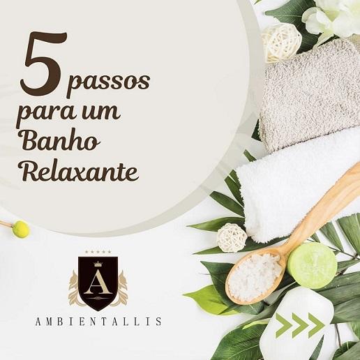 Spa em Casa - Cinco passos para um banho relaxante